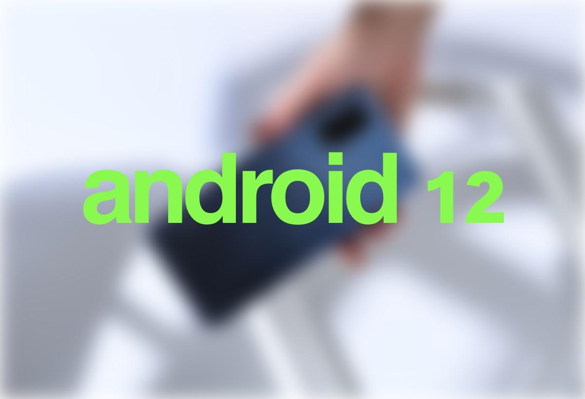 Android 12: fecha de lanzamiento, novedades y móviles compatibles